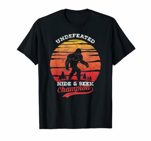 Bigfoot Undefeated Hide and Seek Champion Shirt Sasquatch