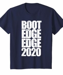 Boot Edge Edge 2020 Shirt Mayor Pete Buttigieg 2020