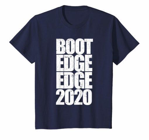 Boot Edge Edge 2020 Shirt Mayor Pete Buttigieg 2020