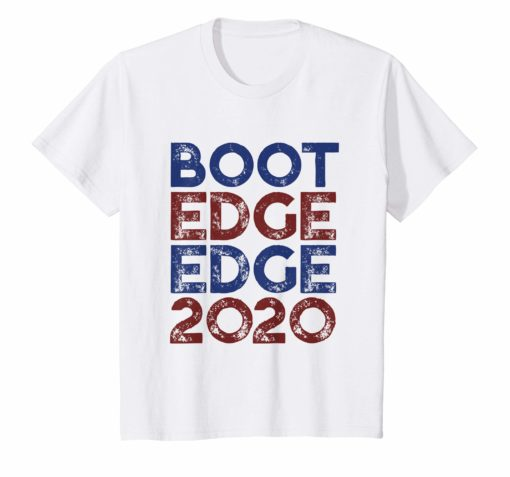 Boot Edge Edge 2020 T-Shirt Mayor Pete Buttigieg 2020