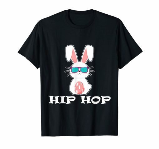 Cute Hip Hop Bunny Easter T Shirt Eggs Gift Kid Toddler Girl