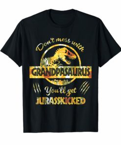 Don't Mess With Grandpasaurus Mix Flower Mother's Day Shirt