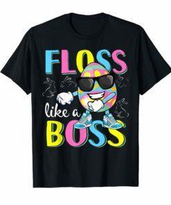 Floss Like a Boss Flossing Easter Egg T Shirt Men Women GiftFloss Like a Boss Flossing Easter Egg T Shirt Men Women Gift
