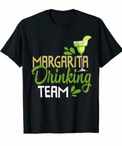 Funny Margarita Drinking Team Mexican Cinco De Mayo Tshirt