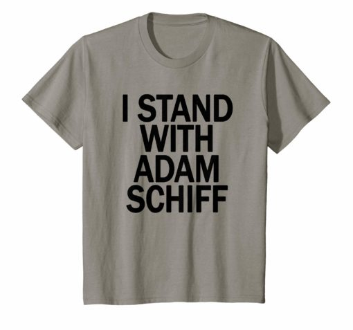 I Stand With Schiff Unisex T-Shirt