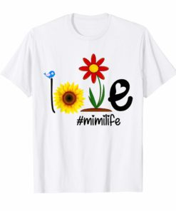 Love Mimi life #mimilife Heart sunflower T Shirt