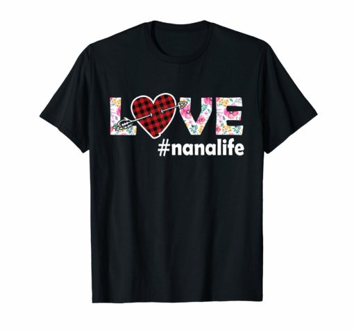Love Nana Life Nanalife Floral and Plaid color shirt