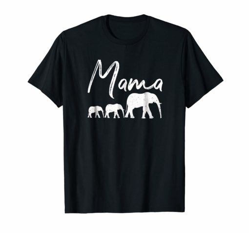 MAMA Shirt ELEPHANT Mother's Day Gifts Mommy Mom Best Top