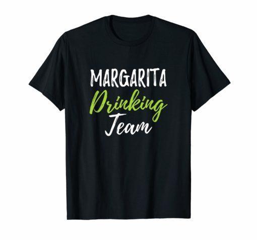 Margarita Drinking Team Funny Cinco De Mayo Drinking T-Shirt