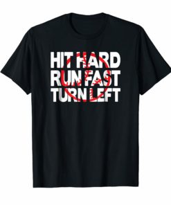 Mens Baseball T-Shirts - Hit Hard Run Fast Turn Left