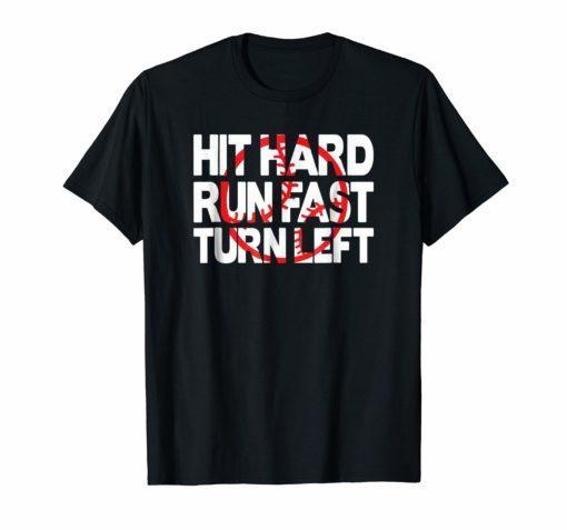 Mens Baseball T-Shirts - Hit Hard Run Fast Turn Left