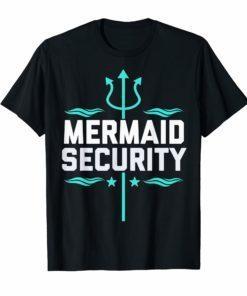 Mermaid Security Birthday Gift Swimmer Shirt