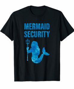 Mermaid Security T-Shirt Cool Mermaids Birthday Gift Top Tee