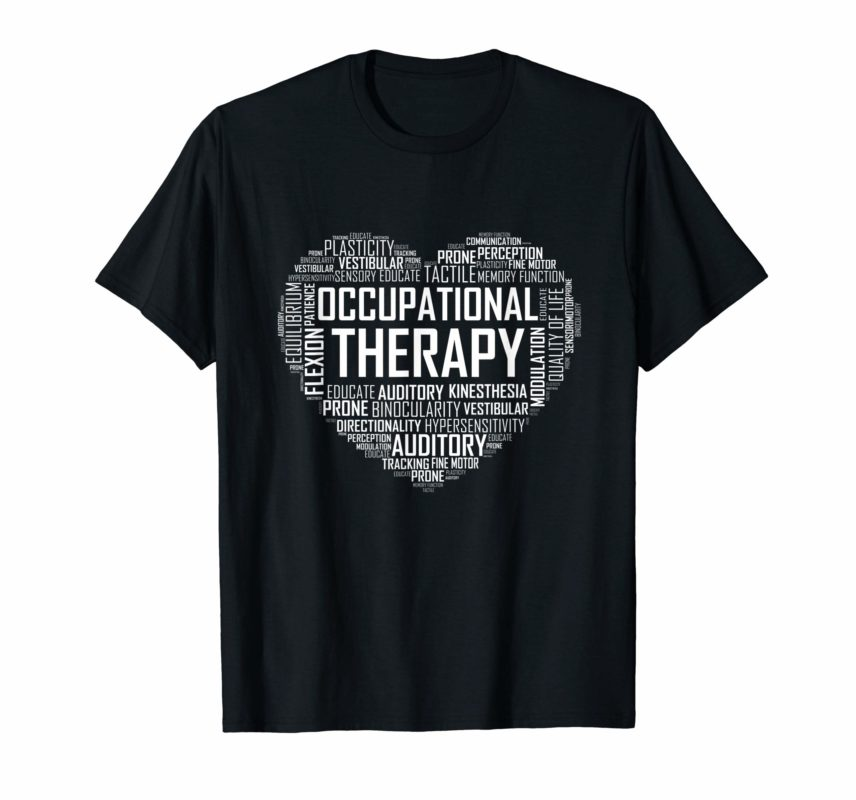OT Occupational Therapy Shirt Therapist Month Gift - Reviewshirts Office