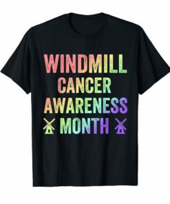 Trump Windmill Cancer Awareness Month TShirt