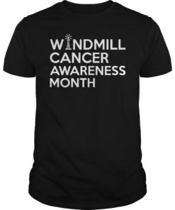 Trump Windmill Cancer Awareness Month Tee Shirt
