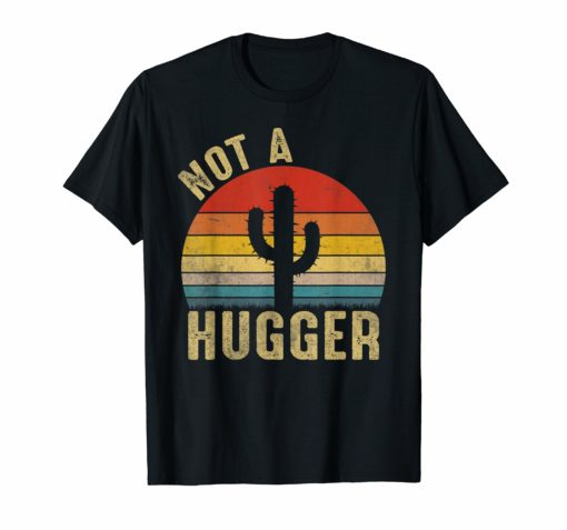 Vintage Not A Hugger-Cactus Saying Short Sleeve T-shirt