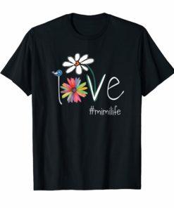 Woman Mom Love Mimi Life #mimilife Heart Floral Gift T Shirt