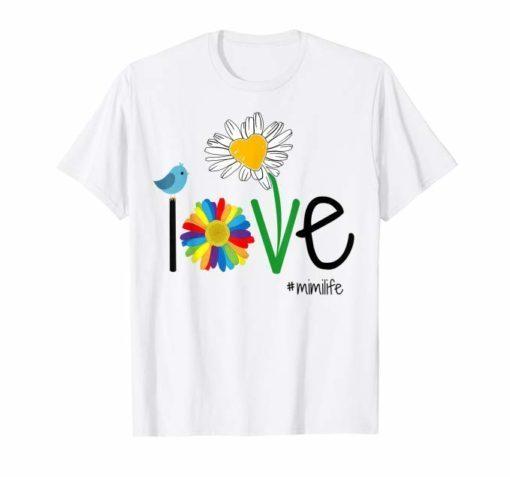 Woman Mom Love Mimi life mimilife Heart Floral Gift T Shirt