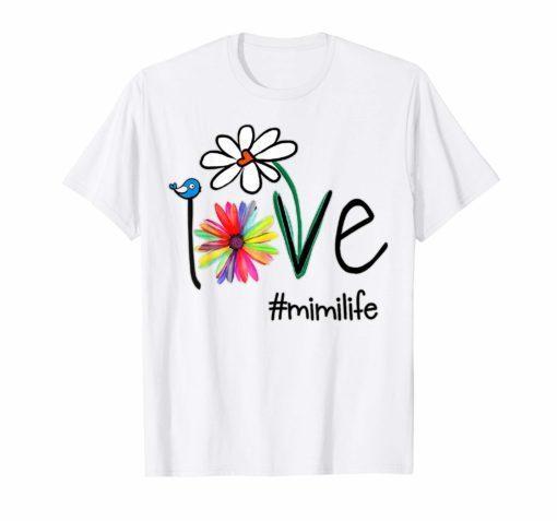 Woman Mom Love Mimi life #mimilife Heart Floral Gift T-Shirt