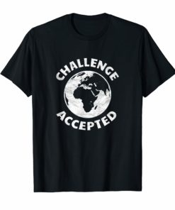 World map t shirt challenge accepted globetrotter jet-setter