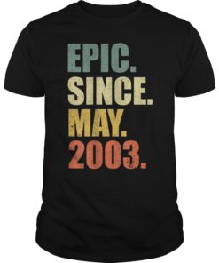 16th Birthday Gift Epic Since May 2003 16 Years Old T Shirt
