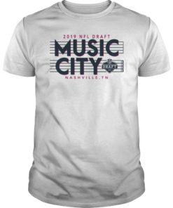 2019 NFL Draft Music City Nashville Shirt