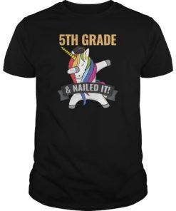 5TH GRADE Nailed It Unicorn Dabbing Graduation Shirt