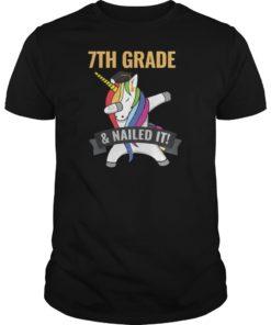 7TH GRADE Nailed It Unicorn Dabbing Graduation T-Shirt