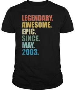 Legendary Awesome Epic Since May 2003 16 Years Old Tshirt