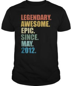 Legendary Awesome Epic Since May 2012 7 Years Old Tshirt