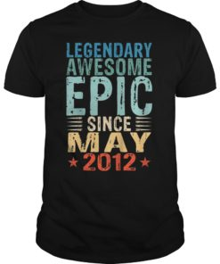 Legendary Awesome Epic Since May 2012 7th Birthday Gift Tee