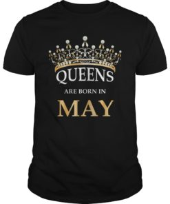 Queens Are Born In May T-Shirt - Girls Birthday Gift Shirt