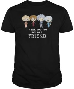 Thank You For Being A Golden Friend Girls T-Shirt