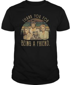 Thank You For-Being A Golden Friend Girls T-Shirts