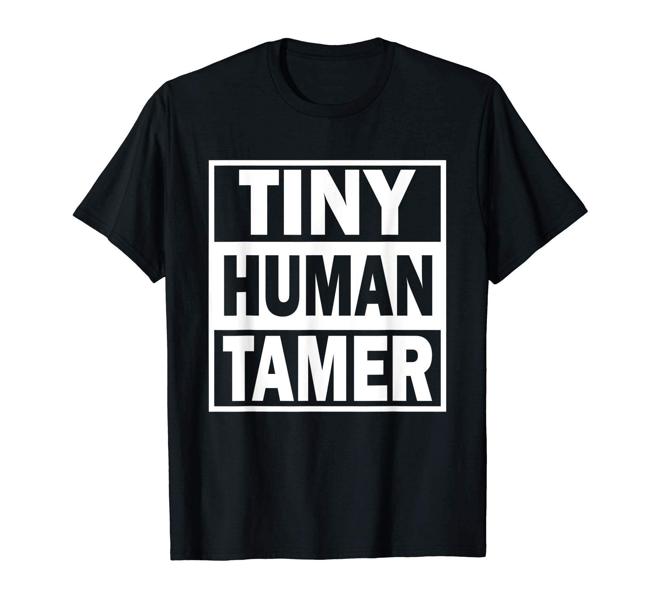 9125b6b05 Tiny Human Tamer Daycare Teacher Appreciation Gift T-Shirt ...