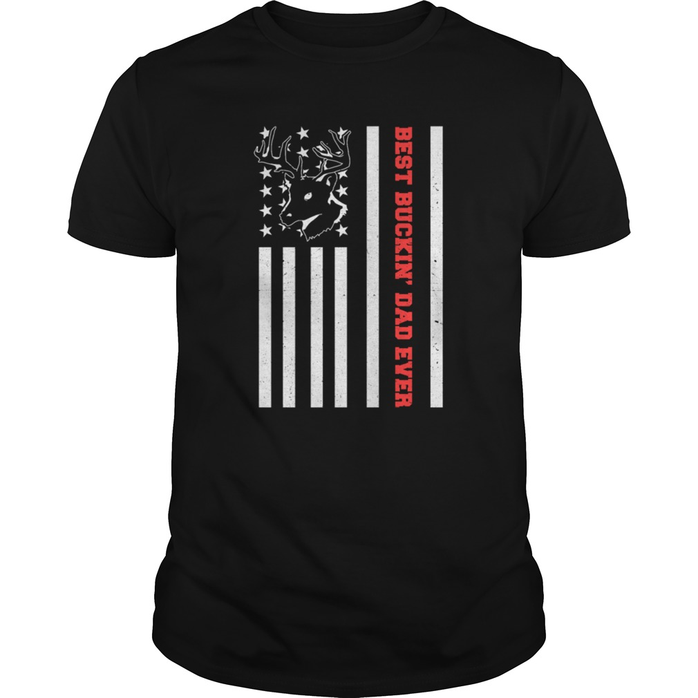 cd8fa65d USA Flag Best Buckin' Dad Ever Deer Hunting Fathers Day Gift T-Shirt ...