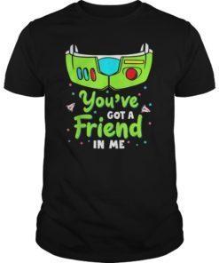 You've Got a Friend in Me Tee Shirt