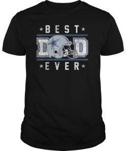 87d8a933 Best Dad Ever Cowboys football Dallas Lover Big Fans Gift T-Shirt