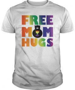 2c1c22d6 Free Mom Hugs T shirt-LGBT Gay Pride Parades Shirt