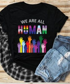 We Are All Human, LGBT, Gay Rights, Pride Ally Gift, Lgbt month svg, Lgbt pride svg, lgbt pride gift,lgbt pride, lgbt shirt, gay pride shirt