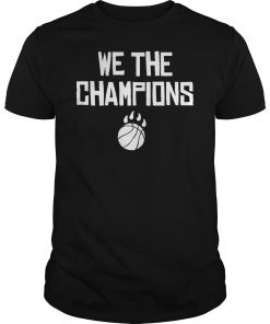 We Are Champions Toronto Raptors NBA Finals Playoff 2019 T-Shirt