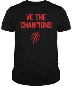 We Are Champions Toronto Raptors NBA Finals Playoff Champions 2019 Shirt