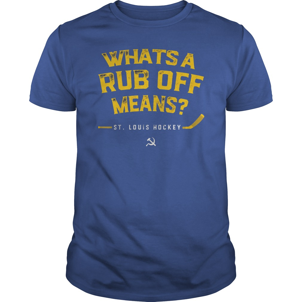 fde24a0d Whats a Rub Off Means T-Shirt For Hockey Fan - Reviewshirts Office