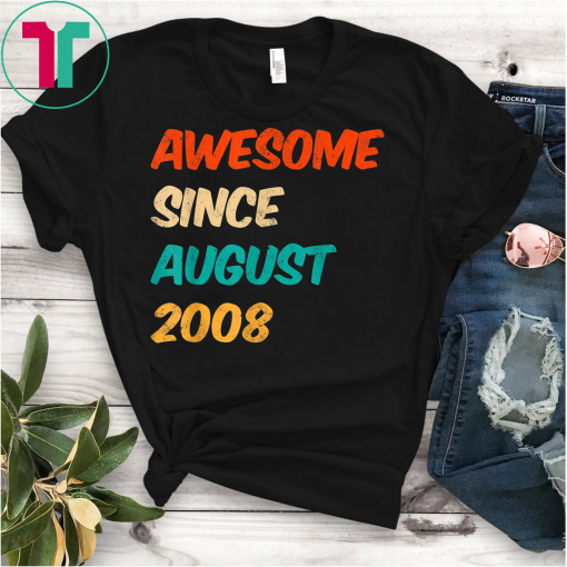 11th Birthday Awesome Since August 2008 Shirt 11 Year Old T-Shirt