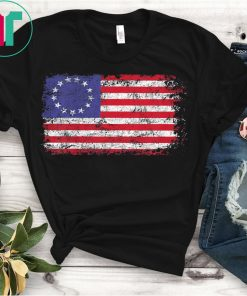 4th of July Patriotic Betsy Ross Battle Flag 13 Colonies Tee Shirt