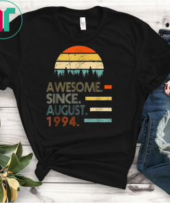 Awesome Since August 1994 TShirt Vintage 25th Birthday gift T-Shirt