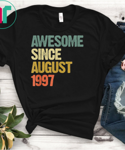 Awesome Since August 1997 22 Years Old 22nd Birthday Gift T-Shirt