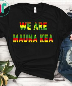 Big Island Hawaii Hibiscus WE ARE Mauna Kea T-Shirt