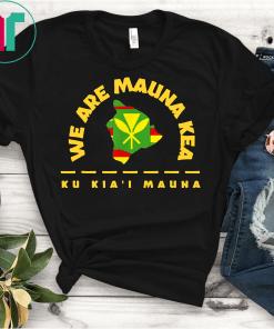 Big Island Kanaka Maoli Flag WE ARE MAUNA KEA Tee Shirts
